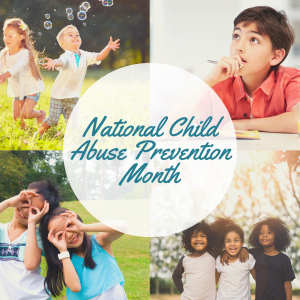 National Child Abuse Prevention Month