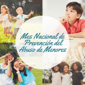 Mes Nacional de Prevención del Abuso de Menores